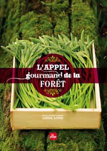 Linda Louis appel gourmand de la forêt