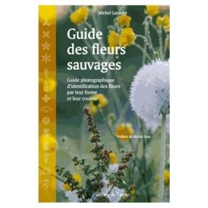 guide-des-fleurs-sauvages-de-michel-laroche-1065286089_L